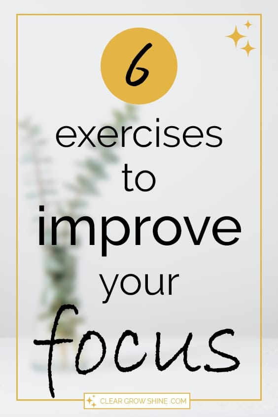 6 exercises to improve focus pin