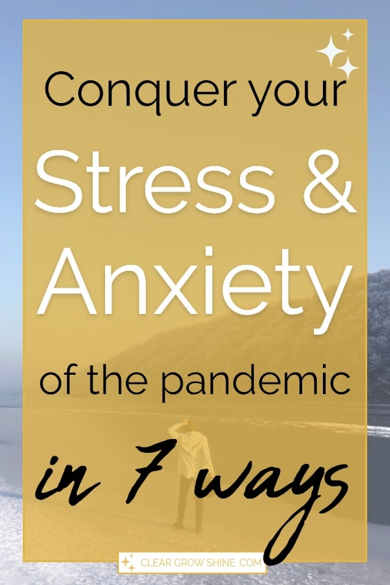 7 expert ways on how to deal with stress and anxiety during a pandemic
